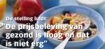 Prikkelen: gezond eten is duur